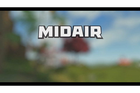 Midair Teaser - YouTube