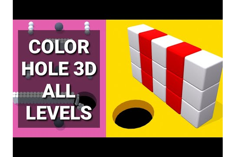 Color Hole 3D ALL LEVELS GAME – Toy Blast Game All Levels