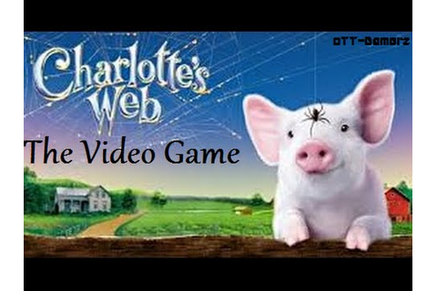 Charlotte's Web The Video Game - YouTube