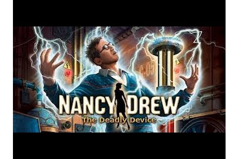 Nancy Drew 27: The Deadly Device Gameplay - YouTube