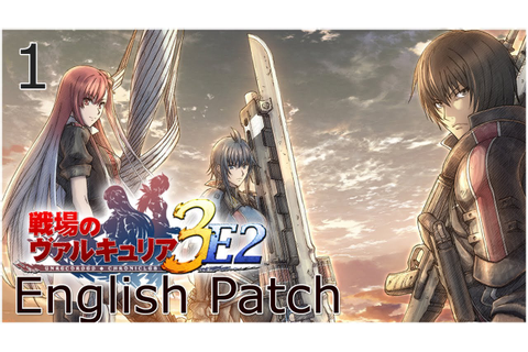 Valkyria Chronicles III [Eng Patch] - Part 1 - YouTube