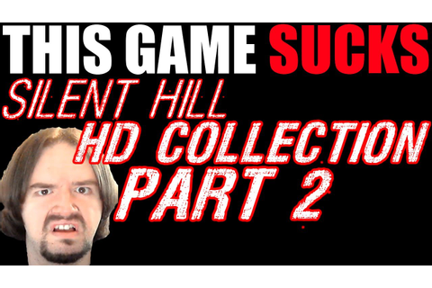THIS GAME SUCKS: Silent Hill HD Collection (Part 2) - YouTube