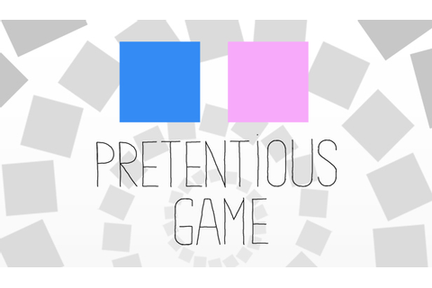 Pretentious Game - jeuxvideo.com