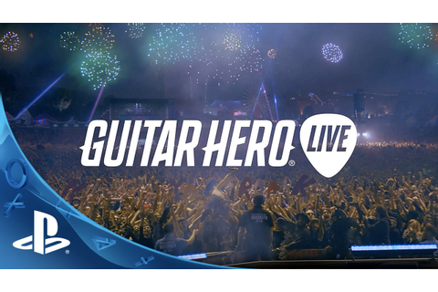 Guitar Hero Live - Official Reveal Trailer | PS4, PS3 ...