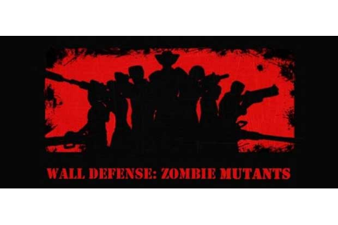 WALL DEFENSE: ZOMBIE MUTANTS » Android Games 365 - Free ...