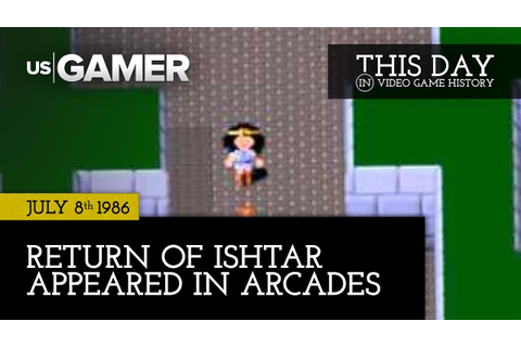 This Day in Video Game History | July 8: Return of Ishtar ...