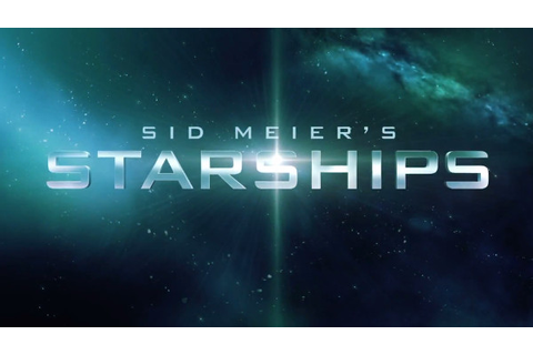 Sid Meier's Starships: New Space Strategy Game Announced ...
