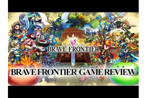Brave Frontier - iOS/Android GamePlay Review - YouTube