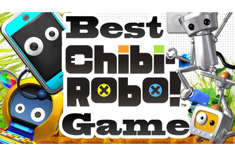 Community Choice: Best Chibi-Robo! Game - YouTube