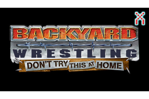 Backyard Wrestling Don't Try This At Home: Official Video ...