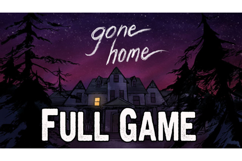 Gone Home Console Edition Full Game Walkthrough PS4 ...