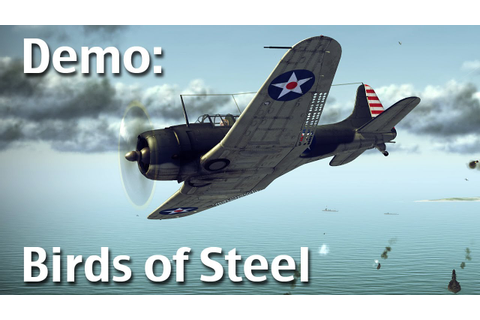 Demo: Birds of Steel - WWII Combat Flight Simulator - YouTube
