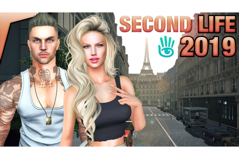 SECOND LIFE IN 2019 - YouTube