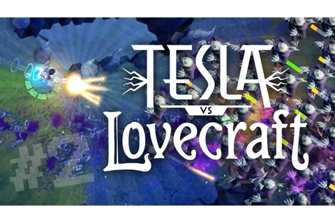 Tesla VS Lovecraft - GIANT TESLA MECH!! (Part 2 - Tesla VS ...