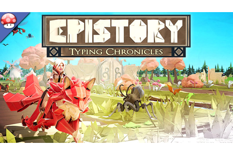 Epistory Typing Chronicles Gameplay PC HD [60FPS/1080p ...