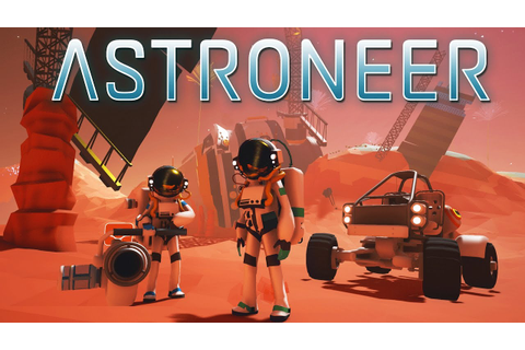 ASTRONEER Gameplay Part 1 - This Game is AMAZING ...