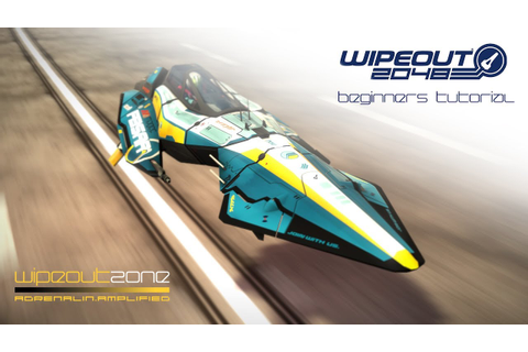 Wipeout 2048 - Beginners Tutorial - YouTube