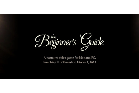 The Beginners Guide Free Download - Ocean Of Games