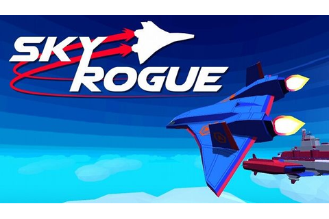 Sky Rogue Free Download PC Games | ZonaSoft