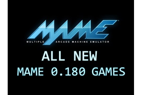 All MAME 0.180 games - YouTube