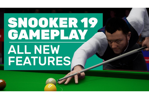 Snooker 19 Gameplay | 17 Minutes Of New Tech And New ...