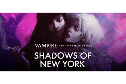 Vampire: The Masquerade - Shadows of New York on Steam