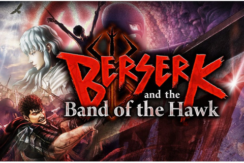 Download BERSERK and the Band of the Hawk · Download Games