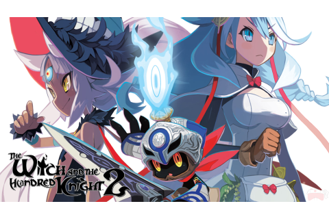 The Witch and the Hundred Knight 2 Review - Sensei Gaming
