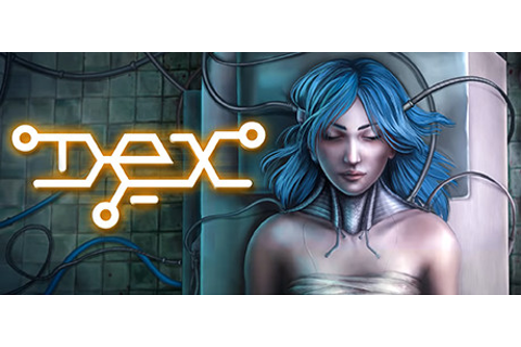 Dex is a 2D, side-scrolling, open-world cyberpunk RPG with ...