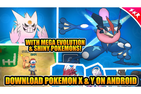 Game Like Pokemon X & Y For Android | With Mega Evolution ...