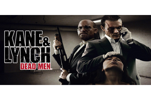 Kane And Lynch Dead Men Free Download FULL PC Game