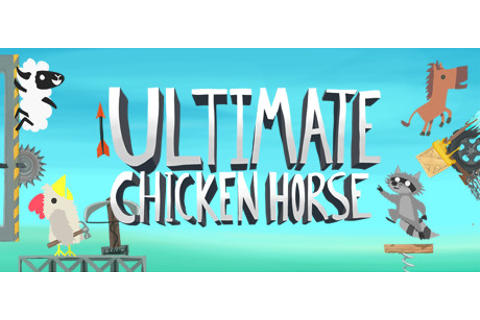 Ultimate Chicken Horse - Wikipedia