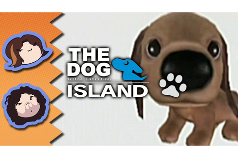 The Dog Island: CUTENESS OVERLOAD - Game Grumps - YouTube