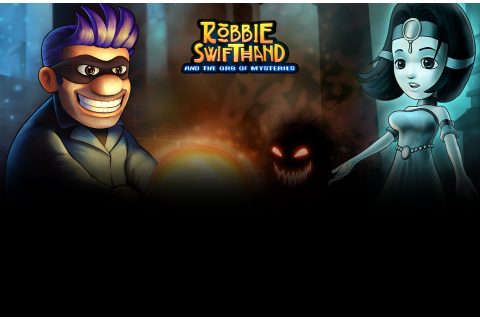 Buy Robbie Swifthand and the Orb of Mysteries on GAMESLOAD