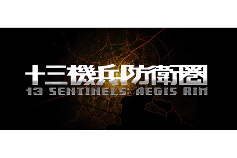 13 Sentinels: Aegis Rim | RPG Site