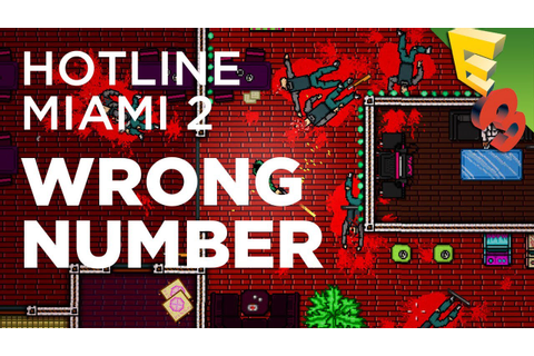 Hotline Miami 2: WRONG NUMBER First Look and Gameplay! E3 ...