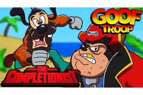 Goof Troop | The Completionist | New Game Plus - YouTube