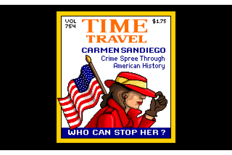 Where in America's Past Is Carmen Sandiego? (1991 - DOS ...