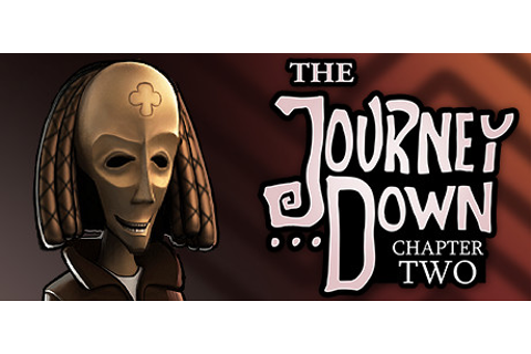 The Journey Down: Chapter Two on Steam