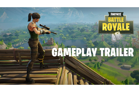 Fortnite Battle Royale - Gameplay Trailer (Play Free Now ...