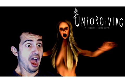 WHAT'S HAPPENING TO ME?! | Unforgiving: A Northern Hymn ...