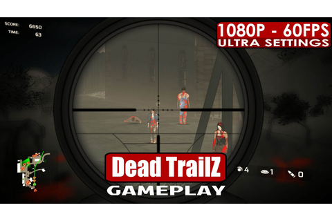 Dead TrailZ gameplay PC HD [1080p/60fps] - YouTube