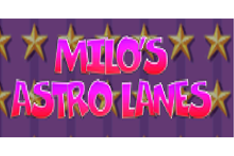 Milo's Astro Lanes Download Game | GameFabrique