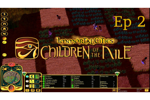 Immortal cities - les enfants du Nil - Ep 2 : Le Matasba ...