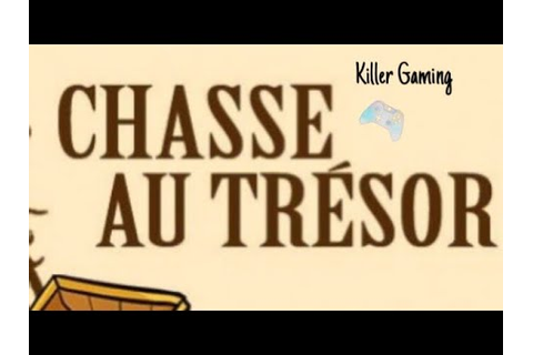 THE Chasse au Trésor 💰 - Team Over Games - YouTube