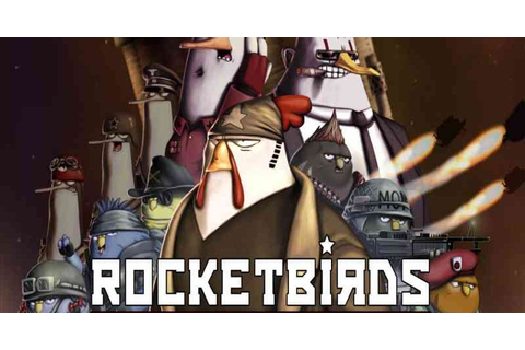 Rocketbirds Hardboiled Chicken Game Download Free For PC ...