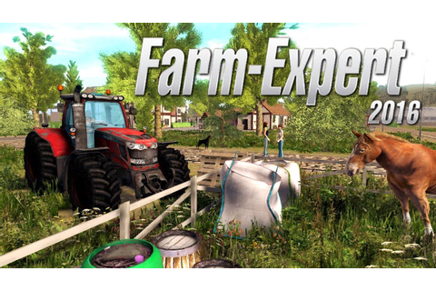 Farm Expert 2016 PC Gameplay #1 [60FPS] - YouTube