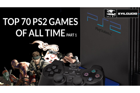 TOP 70 PS2 PlayStation 2 Games OF ALL TIME [PART 1] - YouTube