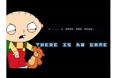 "STEWIE GRIFFIN PLAYS ""THERE IS NO GAME"" - YouTube"