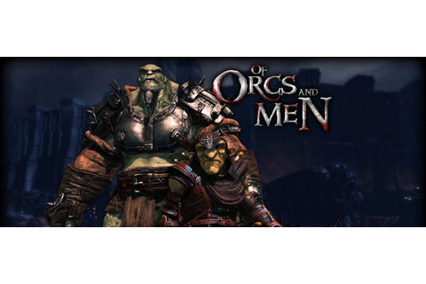Of Orcs And Men - Free Download Game PC Offline Full Crack ...